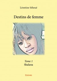 Destins de femme - Tome 1
