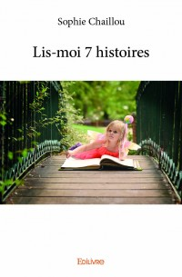 Lis-moi 7 histoires