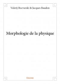 Morphologie de la physique