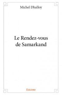 Le Rendez-vous de Samarkand