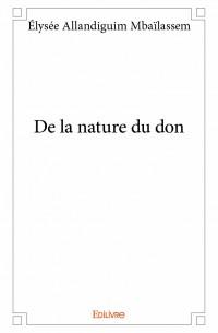 De la nature du don