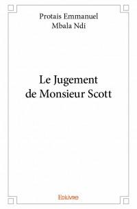 Le Jugement de Monsieur Scott