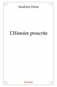 L'Histoire proscrite