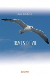 TRACES DE VIE