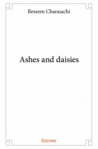 Ashes and daisies