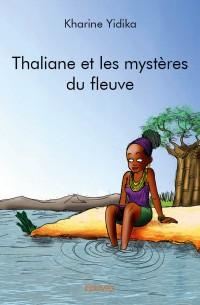 Thaliane et les mystères du fleuve