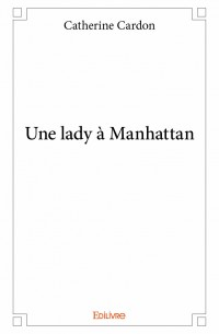 Une lady à Manhattan