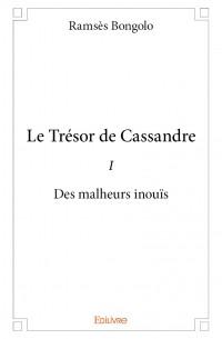 Le Trésor de Cassandre I