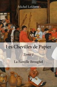 Les Chevilles de Papier - Tome 1