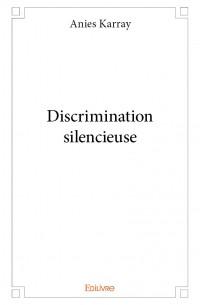 Discrimination silencieuse