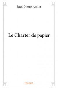 Le Charter de papier