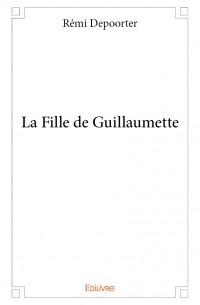 La Fille de Guillaumette