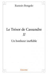 Le Trésor de Cassandre II
