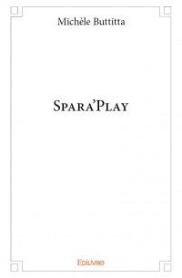 Spara'play
