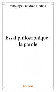 Essai philosophique : la parole