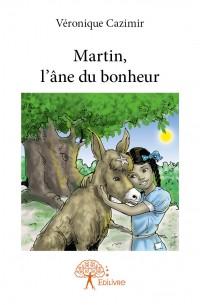 Martin, l'âne du bonheur
