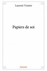 Papiers de soi