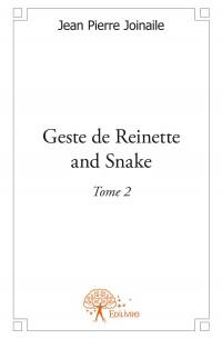 Geste de Reinette and Snake (Tome 2)