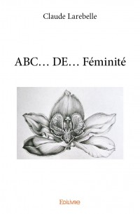ABC... DE... Féminité