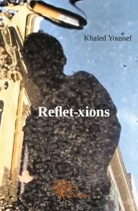 Reflet-xions