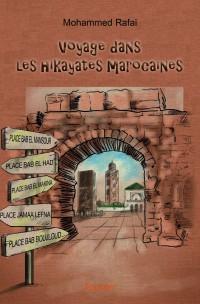 Voyage dans les hikayates marocaines