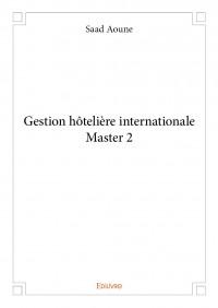 Gestion hôtelière internationale Master 2