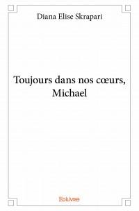 Toujours dans nos cœurs, Michael