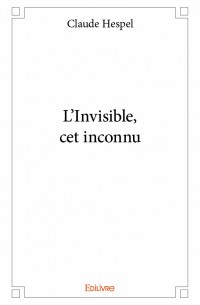 L'Invisible, cet inconnu