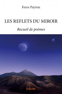 LES REFLETS DU MIROIR