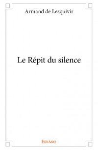 Le Répit du silence