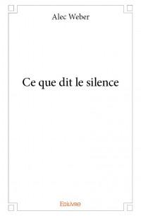 Ce que dit le silence