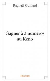 Gagner à 3 numéros au Keno