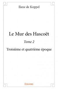Le Mur des Hascoët - Tome 2
