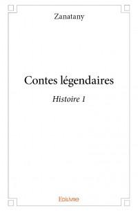 Contes légendaires - Histoire 1