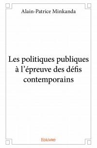 Les politiques publiques à l'épreuve des défis contemporains