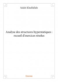 Analyse des structures hyperstatiques : recueil d'exercices résolus