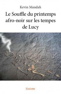 Le Souffle du printemps afro-noir sur les tempes de Lucy