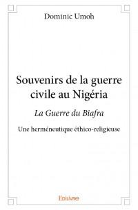 Souvenirs de la guerre civile au Nigéria