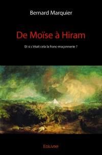 De Moïse à Hiram