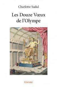 Les Douze Vœux de l'Olympe