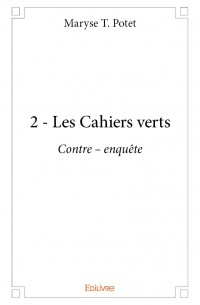 2 - Les Cahiers verts