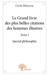 Le Grand livre des plus belles citations des hommes illustres