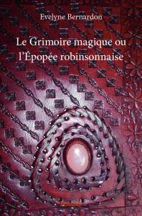 Le Grimoire magique ou l'Épopée robinsonnaise
