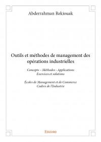 Outils et méthodes de management des opérations industrielles