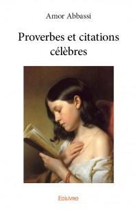 Proverbes et citations célèbres