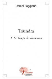 Toundra - Volume 1