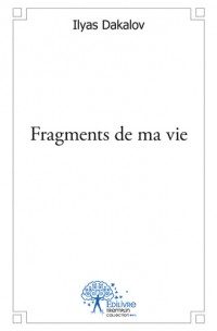 Fragments de ma vie