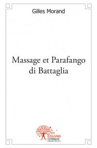 Massage et Parafango di Battaglia