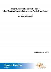L'écriture autofictionnelle dans Rue des boutiques obscures de Patrick Modiano