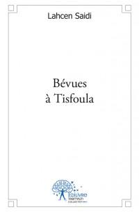 BEVUES A TISFOULA